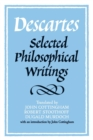Descartes: Selected Philosophical Writings - Book