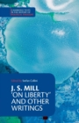 Cambridge Texts in the History of Political Thought : J. S. Mill: 'On Liberty' and Other Writings - Book