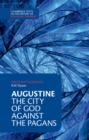 Augustine: The City of God against the Pagans - Book