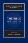 The New Cambridge History of the Bible: Volume 3, From 1450 to 1750 - Book