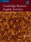 Cambridge Business English Activities : Serious Fun for Business English Students - Book