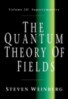The Quantum Theory of Fields : Supersymmetry Volume 3 - Book