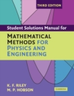 Student Solution Manual for Mathematical Methods for Physics and Engineering Third Edition - Book
