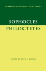 Cambridge Greek and Latin Classics : Sophocles: Philoctetes - Book
