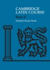 Cambridge Latin Course 2 Student Study Book - Book
