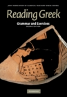 Reading Greek : Grammar and Exercises - Book
