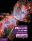 Ethics and Science : An Introduction - Book