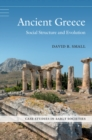 Case Studies in Early Societies : Ancient Greece: Social Structure and Evolution - Book