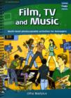 Film, TV, and Music : Multi-level Photocopiable Activities for Teenagers - Book