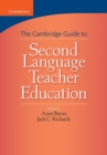 Cambridge Guide to Second Language Teacher Education - Book