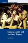 Shakespearean and Jacobean Tragedy - Book