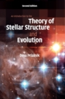 An Introduction to the Theory of Stellar Structure and Evolution - Book