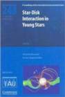 Star-Disk Interaction in Young Stars (IAU S243) - Book