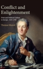 Conflict and Enlightenment : Print and Political Culture in Europe, 1635-1795 - Book