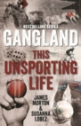 Gangland This Unsporting Life - Book