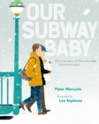 Our Subway Baby - Book