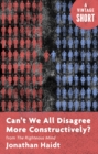 Can't We All Disagree More Constructively? - eBook