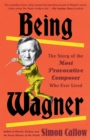 Being Wagner - eBook