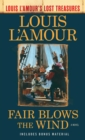 Fair Blows the Wind (Louis L'Amour's Lost Treasures) - eBook