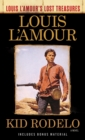 Kid Rodelo (Louis L'Amour's Lost Treasures) : A Novel - eBook