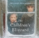 The Children's Blizzard : A Novel - Book