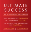 Ultimate Success featuring: Think and Grow Rich, As a Man Thinketh, and The Power of Your Subconscious Mind - eBook