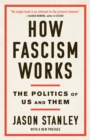 How Fascism Works : The Politics of Us and Them - eBook