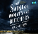 The Saint of Wolves and Butchers - eAudiobook