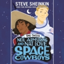 Neil Armstrong and Nat Love, Space Cowboys - eAudiobook