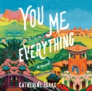 You Me Everything : A Novel - eAudiobook