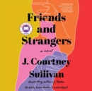 Friends and Strangers - eAudiobook