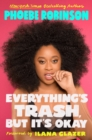 Everything's Trash, But It's Okay - eBook