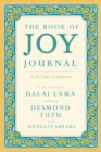 The Book of Joy Journal : A 365 Day Companion - Book