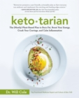 Ketotarian : The (Mostly) Plant-Based Plan to Burn Fat, Boost Your Energy, Crush Your Cravings, and Calm Inflammation - eBook