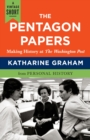 The Pentagon Papers : Making History at the Washington Post - eBook