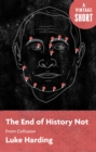 End of History Not - eBook