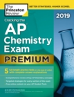 Cracking the AP Chemistry Exam 2019 : Premium Edition - Book