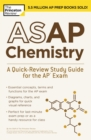 ASAP Chemistry : A Quick-Review Study Guide for the AP Exam - Book