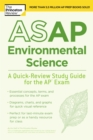 ASAP Environmental Science : A Quick-Review Study Guide for the AP Exam - Book