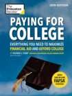 Paying for College, 2019 Edition : Everything You Need to Maximize Financial Aid and Afford College - eBook