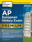 Cracking the AP European History Exam 2020 : Premium Edition - Book