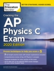 Cracking the AP Physics C Exam, 2020 Edition - Book