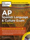 Cracking the AP Spanish Language and Culture Exam with Audio CD : 2020 Edition - Book
