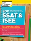 900 Practice Questions for the Upper Level SSAT and ISEE - Book