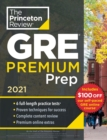 Princeton Review GRE Premium Prep, 2021 : 6 Practice Tests + Review and Techniques + Online Tools - Book