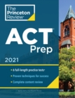 Princeton Review ACT Prep, 2021 : 6 Practice Tests + Content Review + Strategies - Book