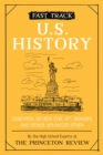 Fast Track: U.S. History : Essential Review for AP, Honors, and Other Advanced Study - Book