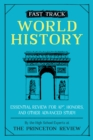 Fast Track: World History : Essential Review for AP, Honors, and Other Advanced Study - Book