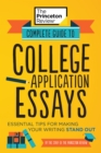 Complete Guide to College Application Essays - Book