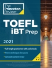 Princeton Review TOEFL iBT Prep with Audio CD, 2021 : Practice Test + Audio CD + Strategies and Review - Book
